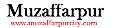 Muzaffarpur City : Breaking News
